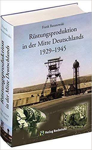 Rüstungsproduktion in der Mitte Deutschlands 1929-1945