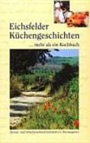 Eichsfelder küchengeschichten... mehr als nur ein Kochbuch