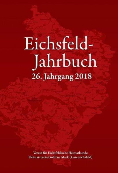 Eichsfeld Jahrbuch 26. Jahrgang 2018